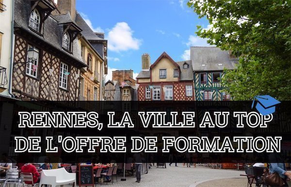 Rennes, meilleure ville étudiante pour l'offre de formation